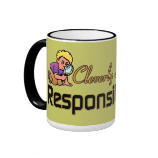 CLEVERLY DISGUISED AS RESPONSIBLE ADULT RINGER COFFEE MUG