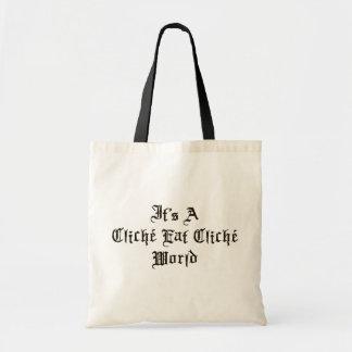 Cliche Eat Cliche World Tote Bag