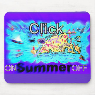Click on/off Summertime fun Mouse Pad