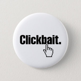 Clickbait. Button