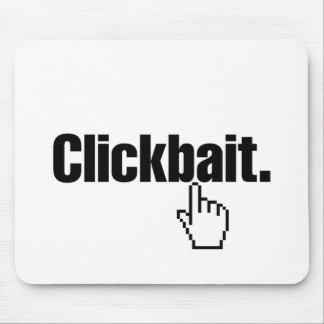 Clickbait. Mouse Pad