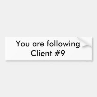 Client #9 Bumpersticker Bumper Sticker