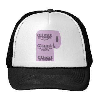 client is always right trucker hats
