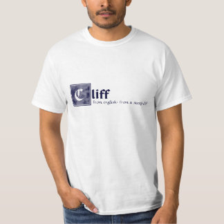 Cliff, from english: from a steep cliff t shirts