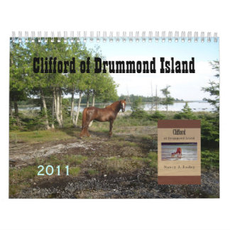 Clifford of Drummond Island Wall Calendars