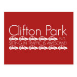Clifton Park - Sitting in Traffic is Awesome! Post Card