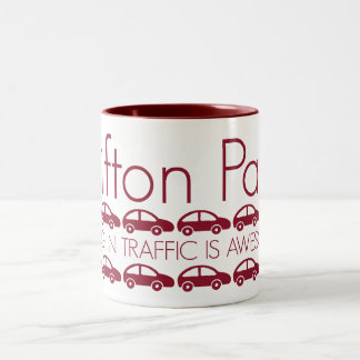 Clifton Park - Sitting in Traffic is Awesome! Two-Tone Coffee Mug