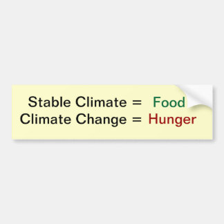 Climate Change and food Bumper Sticker