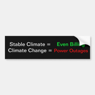 Climate Change and utility service Bumper Sticker