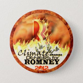 Climate Change Deniers for Romney 2012 Pinback Button