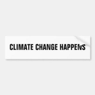 CLIMATE CHANGE HAPPENS BUMPER STICKERS