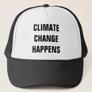 CLIMATE CHANGE HAPPENS TRUCKER HAT