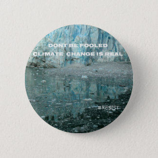 Climate Change Is Real Melting Glacier Button