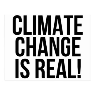 Climate Change is Real! Planet Earth World Postcard
