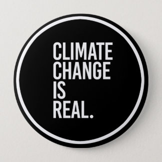 Climate Change is Real - - white - Button