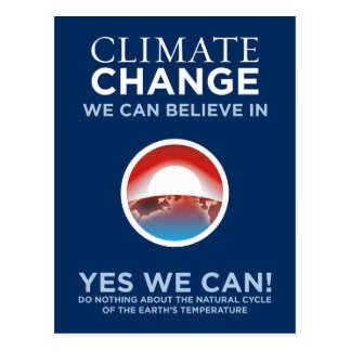 Climate Change - Yes We Can Obama Parody Postcard