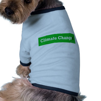 CLIMATE CHANGED Products Dog Tee Shirt