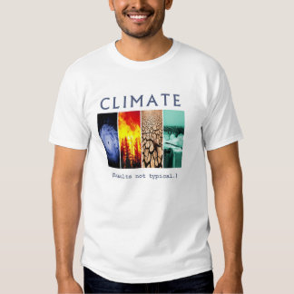 Climate: Results Not Typical (Alternate Back) T Shirt