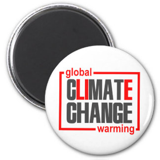 ClimateGate, lie, climate change, global warming 2 Inch Round Magnet