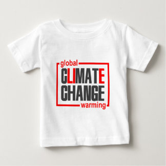 ClimateGate, lie, climate change, global warming Baby T-Shirt