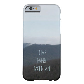 Climb Every Mountain iPhone 6 Case