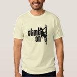Climb On Tshirts