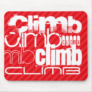 Climb; Scarlet Red Stripes Mouse Pad