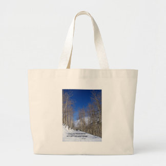 Climb the mountains and get their good.... large tote bag