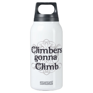 Climbers Gonna Climb 10 Oz Insulated SIGG Thermos Water Bottle