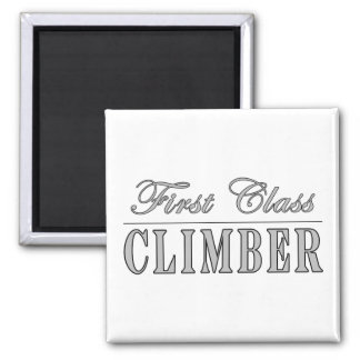 Climbing and Climbers : First Class Climber Refrigerator Magnet
