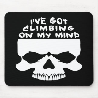 Climbing On My Mind Mouse Pad