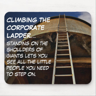 Climbing the corporate ladder gives perspective mouse pad