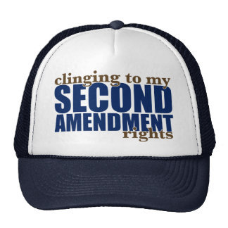 Clinging to my Second Amendment Rights Trucker Hat