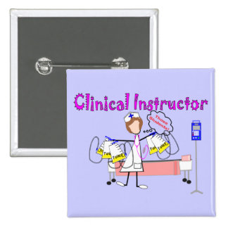 "Clinical Instructor ""Those Students"" Gifts 2 Inch Square Button"