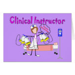 """Clinical Instructor """"Those Students"""" Gifts Greeting Card"""