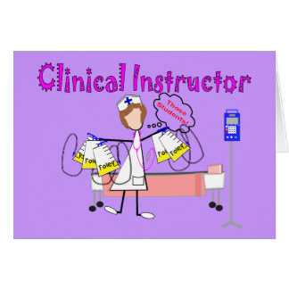 Clinical Instructor Those Students Gifts Greeting Cards