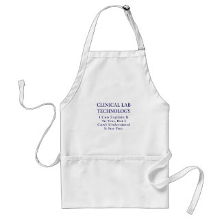 Clinical Lab Technology .. Explain Not Understand Adult Apron