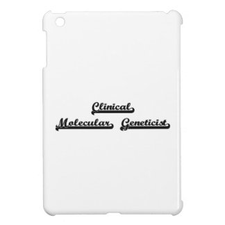 Clinical Molecular Geneticist Classic Job Design Case For The iPad Mini