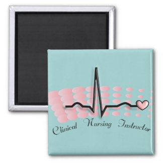 Clinical Nursing Instructor QRS Design 2 Inch Square Magnet