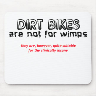 Clinically Insane - Dirt Bike Motocross Mouse Pad