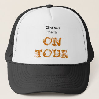 Clint and the Hs, ON TOUR Trucker Hat