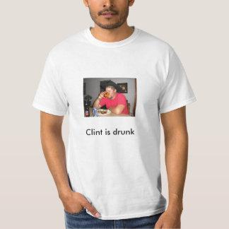 Clint is drunk t-shirt