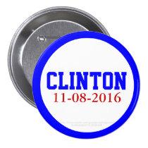 Clinton 11-08-2016 by GrassrootsDesigns4u 3 Inch Round Button