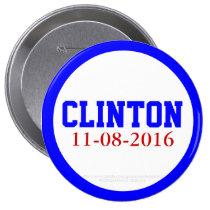 Clinton 11-08-2016 by GrassrootsDesigns4u 4 Inch Round Button