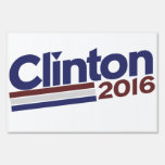 Clinton 2016 lawn signs