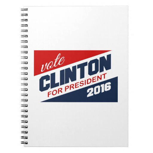 CLINTON 2016 SUPPORTER -.png Notebooks