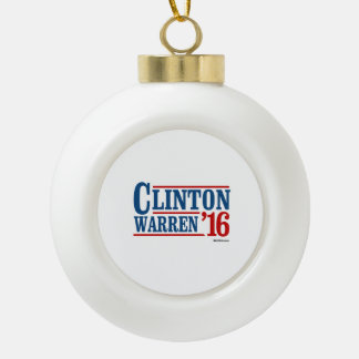 Clinton and Warren in 2016 - Running Mates Ceramic Ball Christmas Ornament