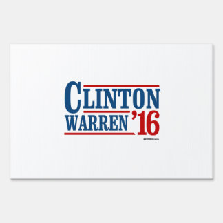 Clinton and Warren in 2016 - Running Mates Lawn Sign