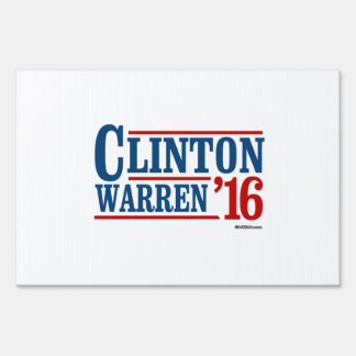 Clinton and Warren in 2016 - Running Mates Sign