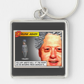 Clinton Drunk Again Keychain
